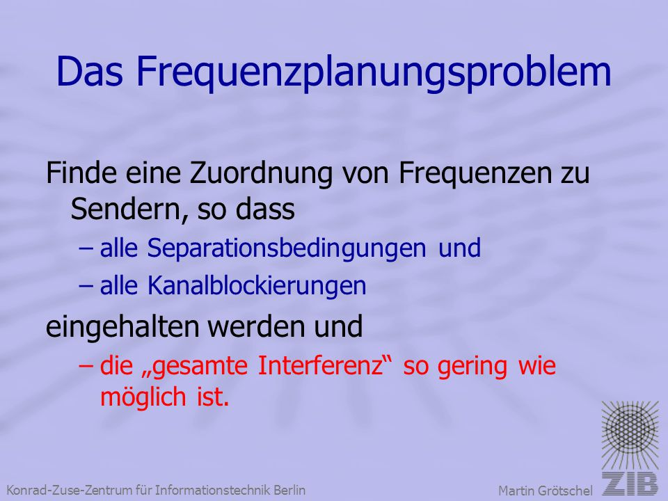 Das Frequenzplanungsproblem