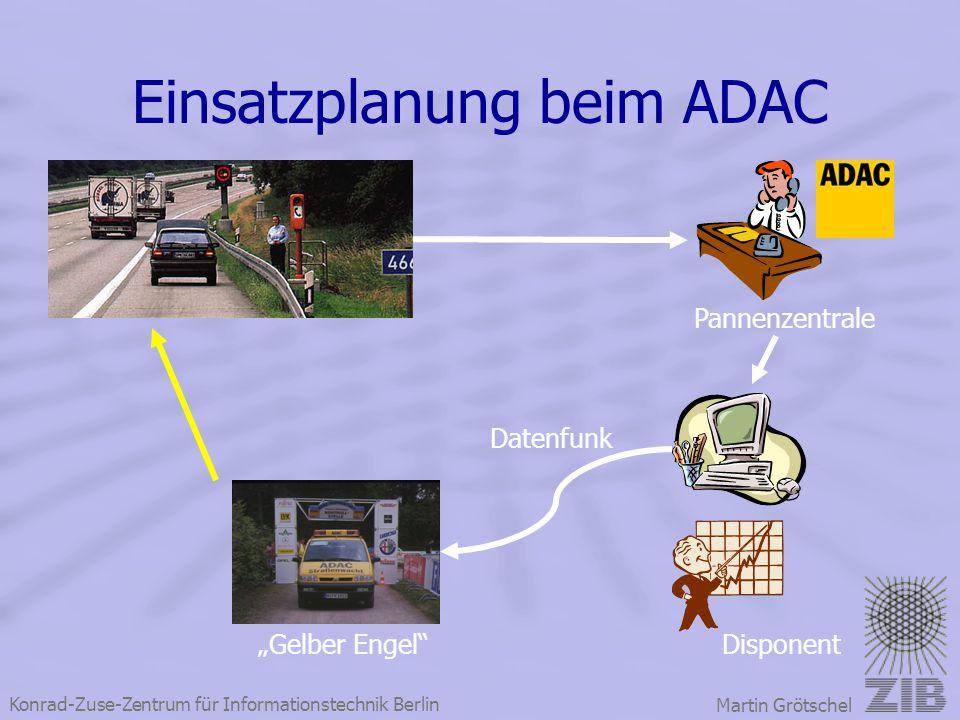 Einsatzplanung beim ADAC