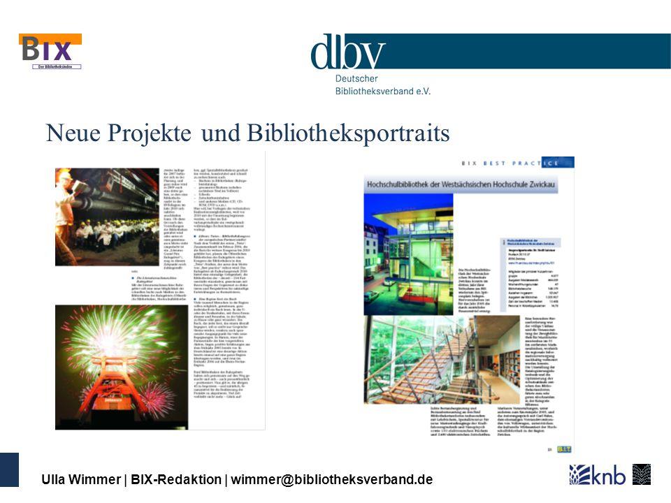 Neue Projekte und Bibliotheksportraits