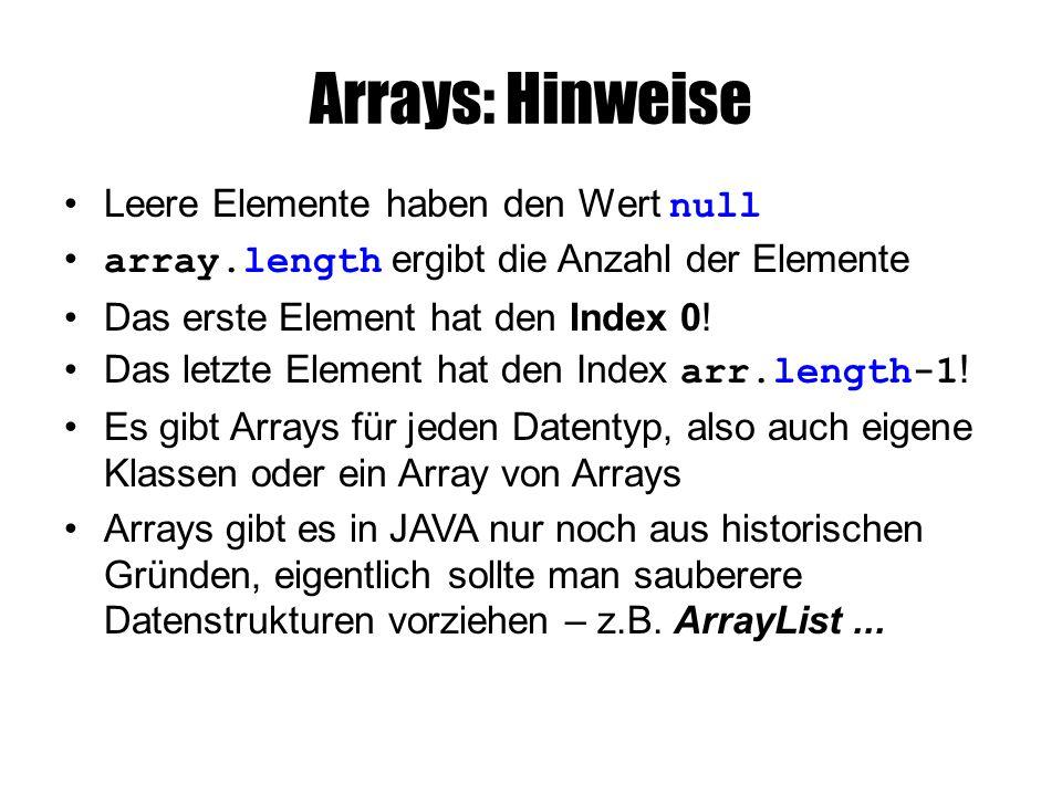 Arrays: Hinweise Leere Elemente haben den Wert null