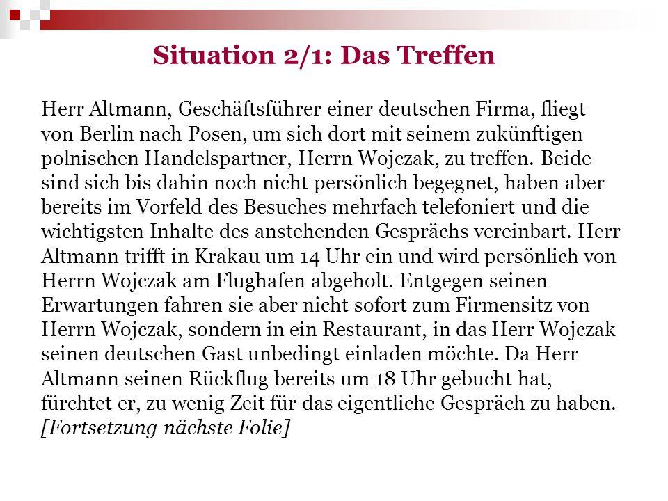 Situation 2/1: Das Treffen