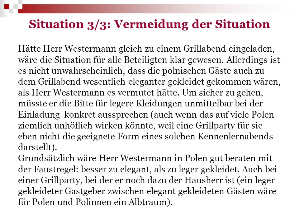 Situation 3/3: Vermeidung der Situation
