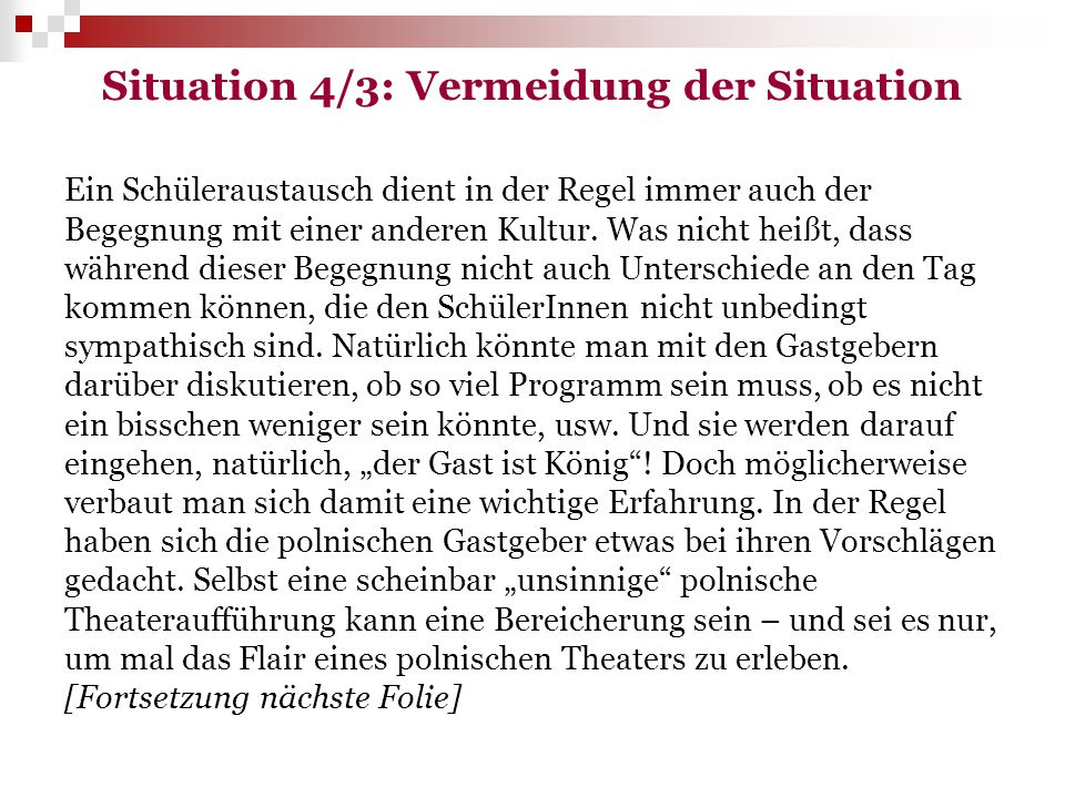 Situation 4/3: Vermeidung der Situation