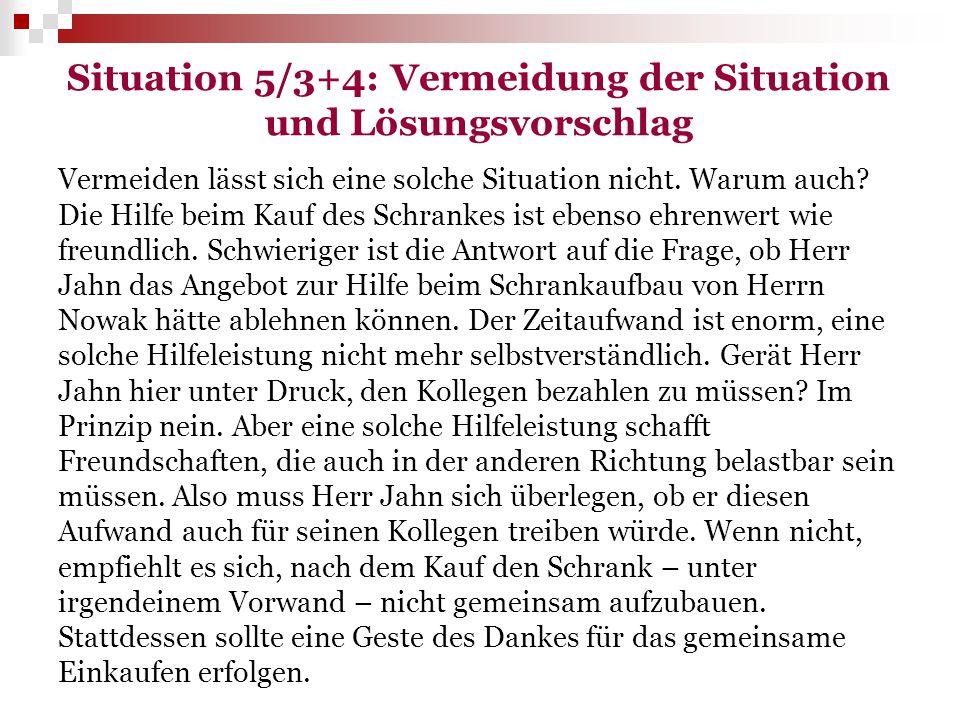 Situation 5/3+4: Vermeidung der Situation und Lösungsvorschlag