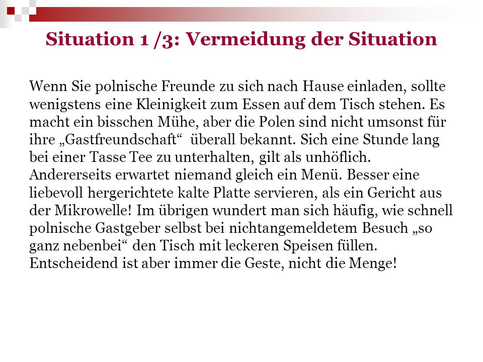 Situation 1 /3: Vermeidung der Situation