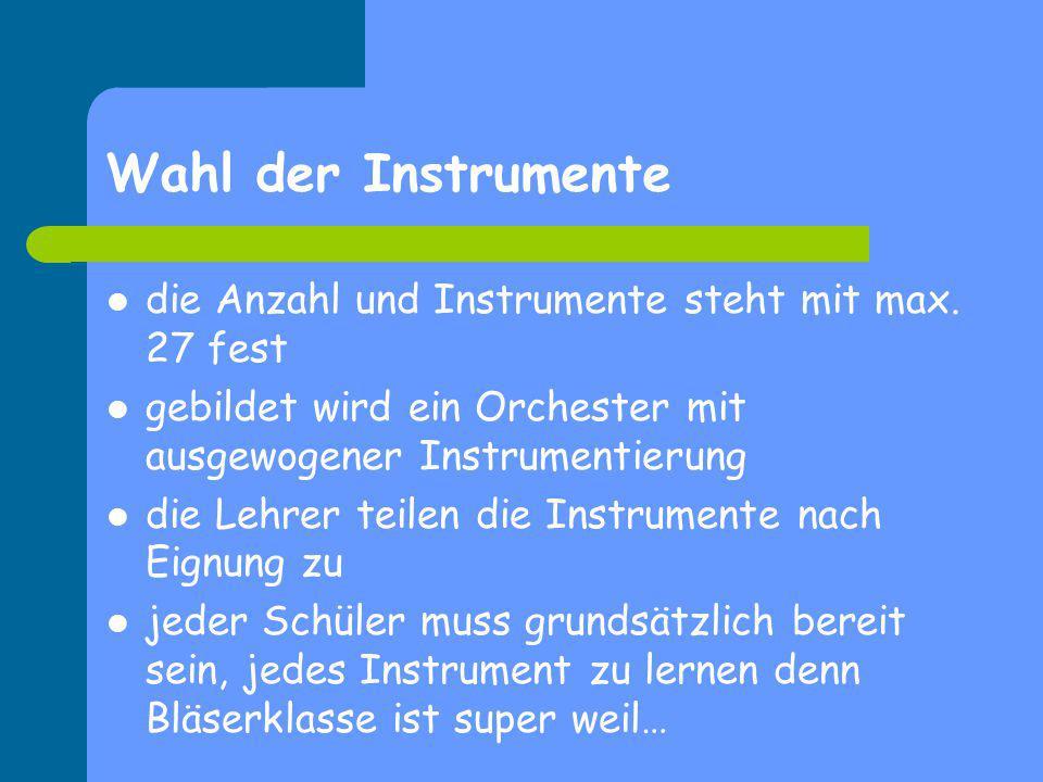 Wahl der Instrumente die Anzahl und Instrumente steht mit max. 27 fest