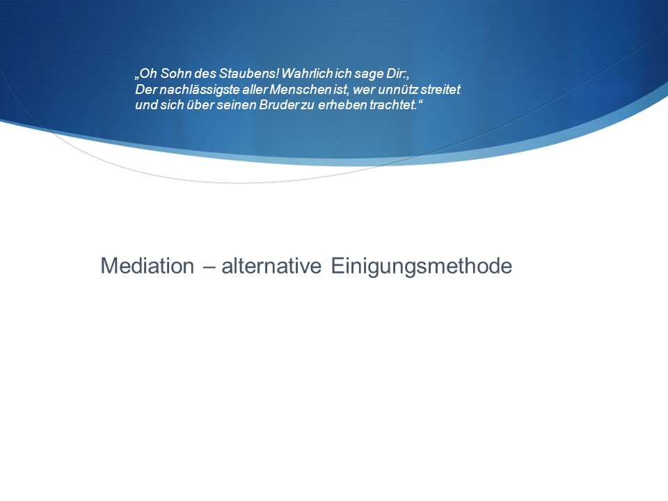 Mediation – alternative Einigungsmethode