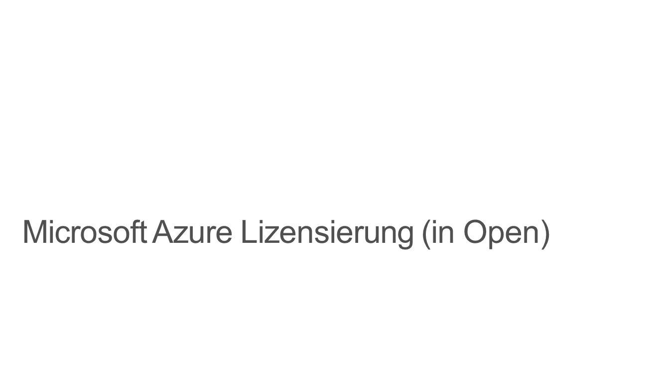 Microsoft Azure Lizensierung (in Open)