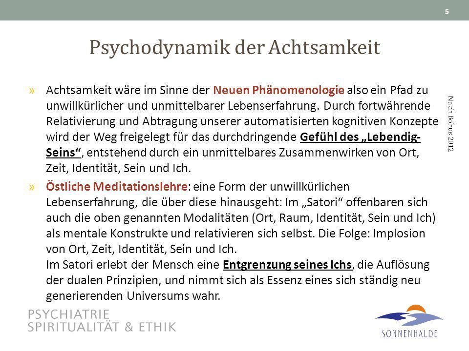 Psychodynamik der Achtsamkeit