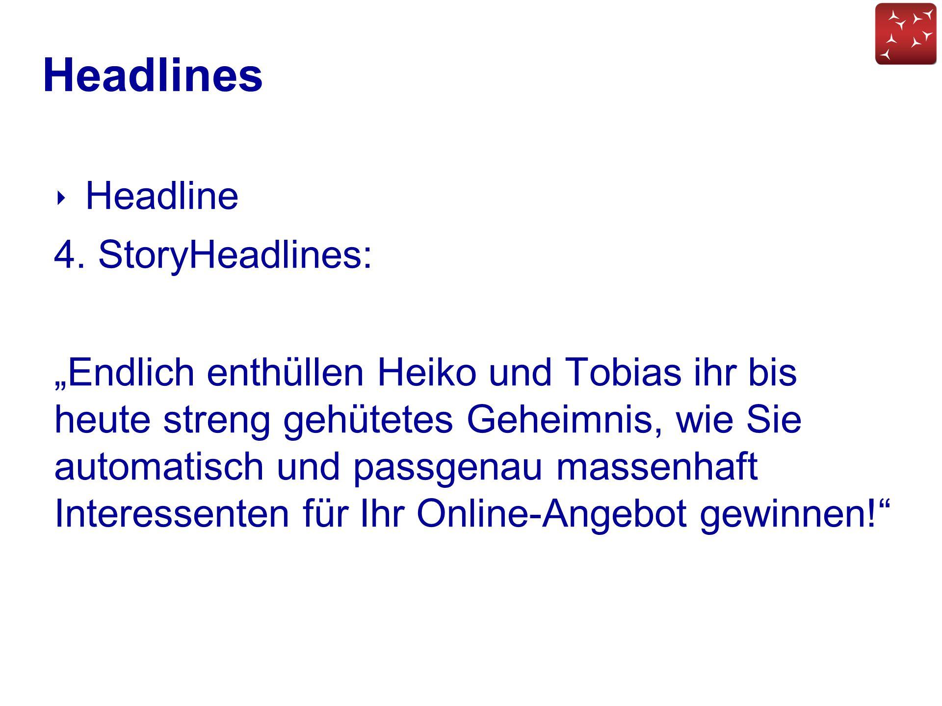 Headlines Headline 4. StoryHeadlines:
