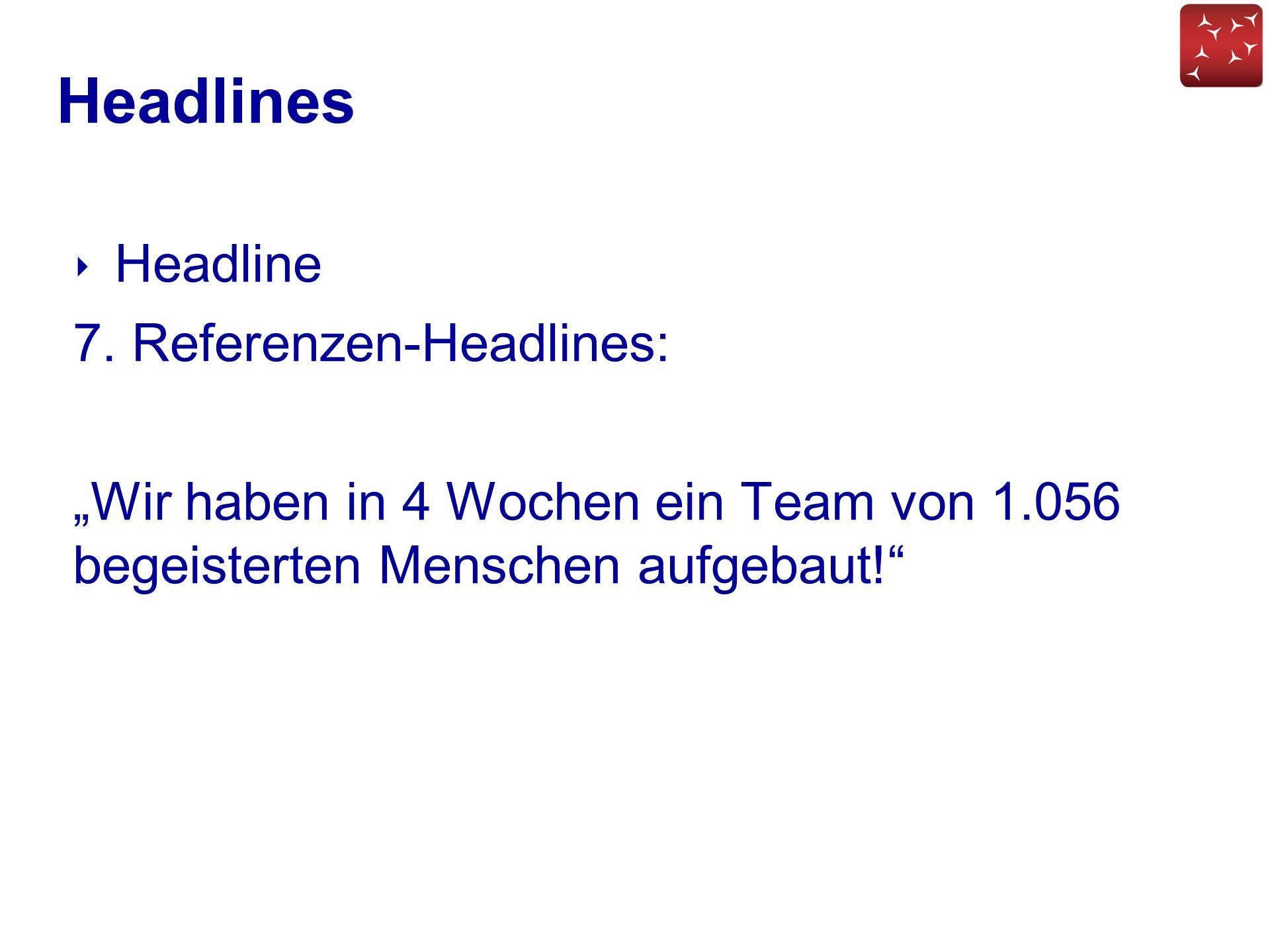Headlines Headline 7. Referenzen-Headlines: