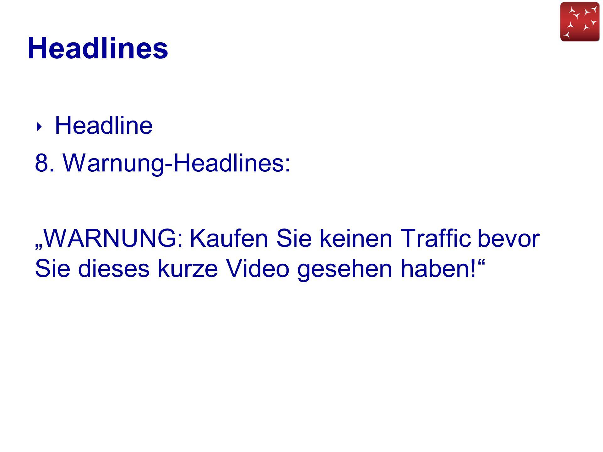 Headlines Headline 8. Warnung-Headlines: