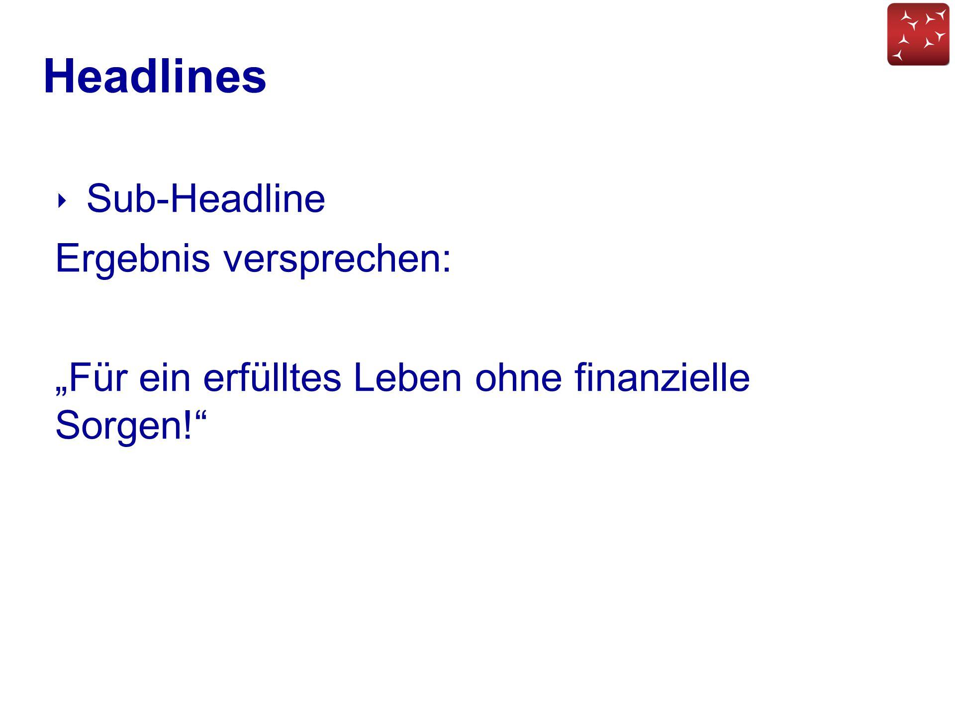 Headlines Sub-Headline Ergebnis versprechen: