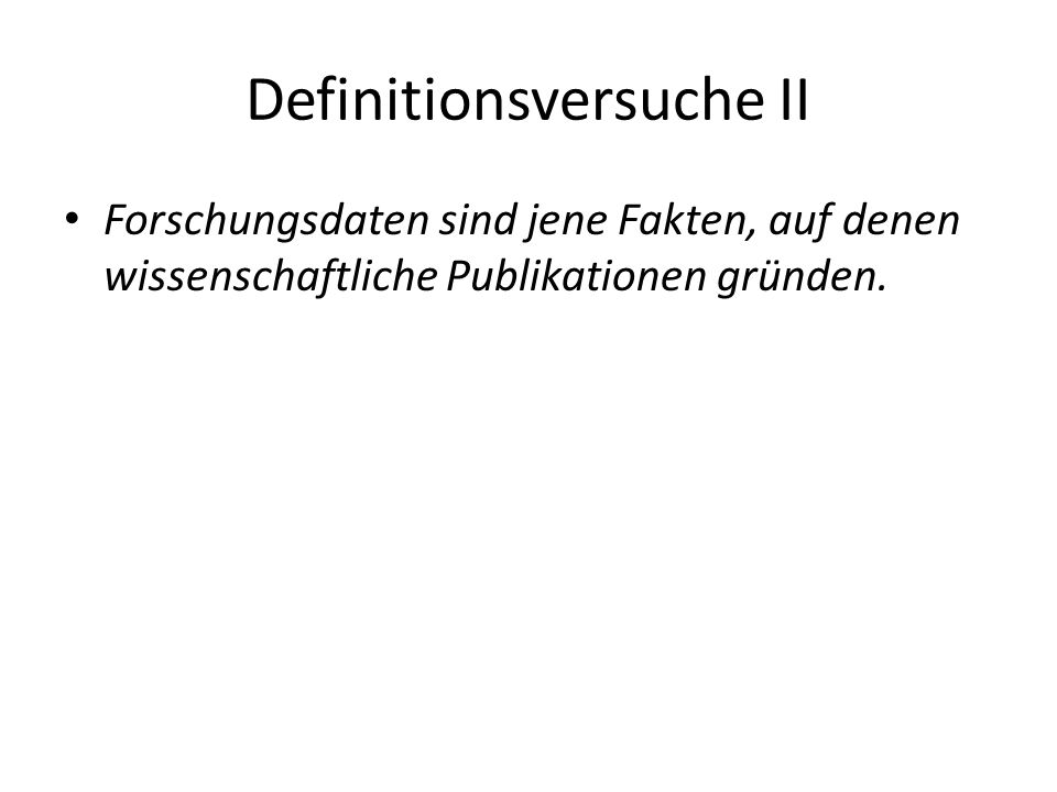 Definitionsversuche II