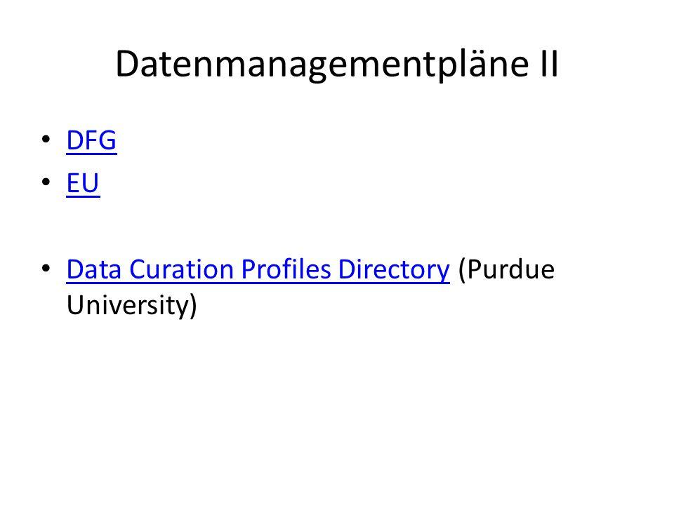 Datenmanagementpläne II