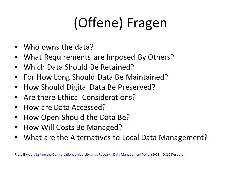 (Offene) Fragen Who owns the data