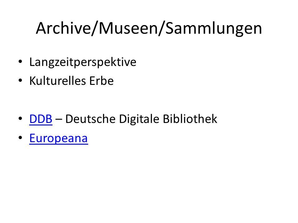 Archive/Museen/Sammlungen