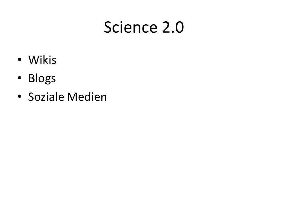 Science 2.0 Wikis Blogs Soziale Medien