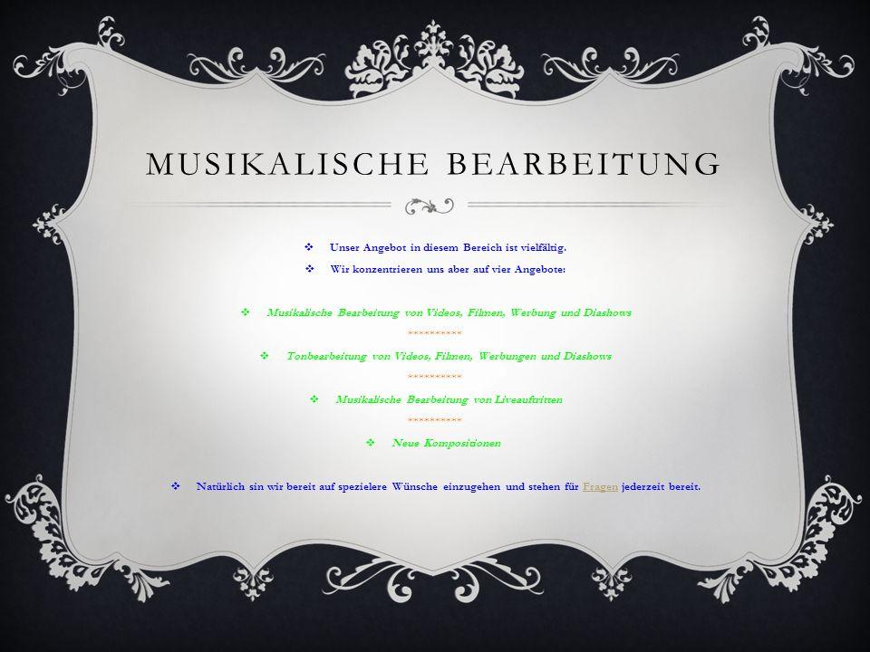 Musikalische Bearbeitung