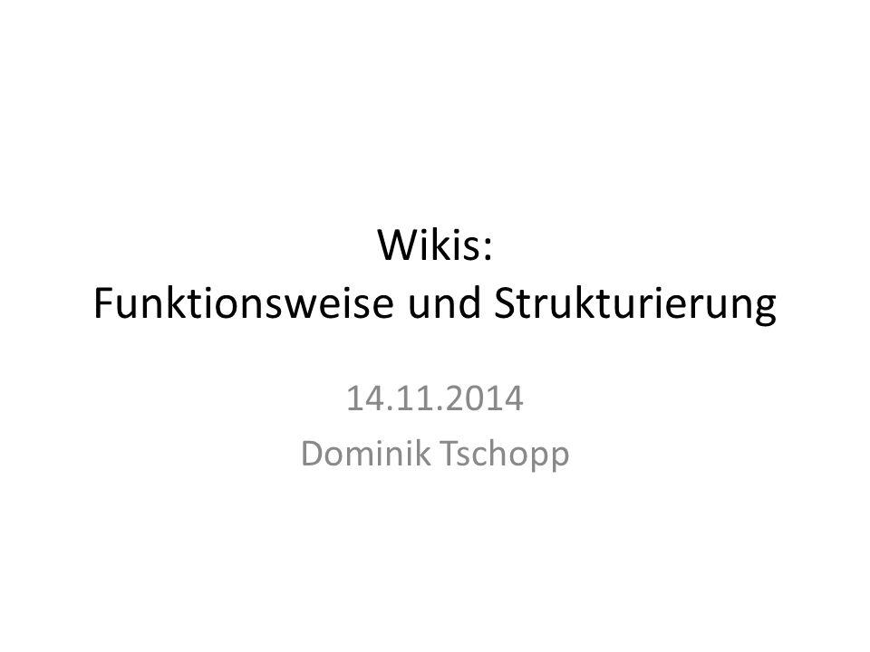 Wikis: Funktionsweise und Strukturierung