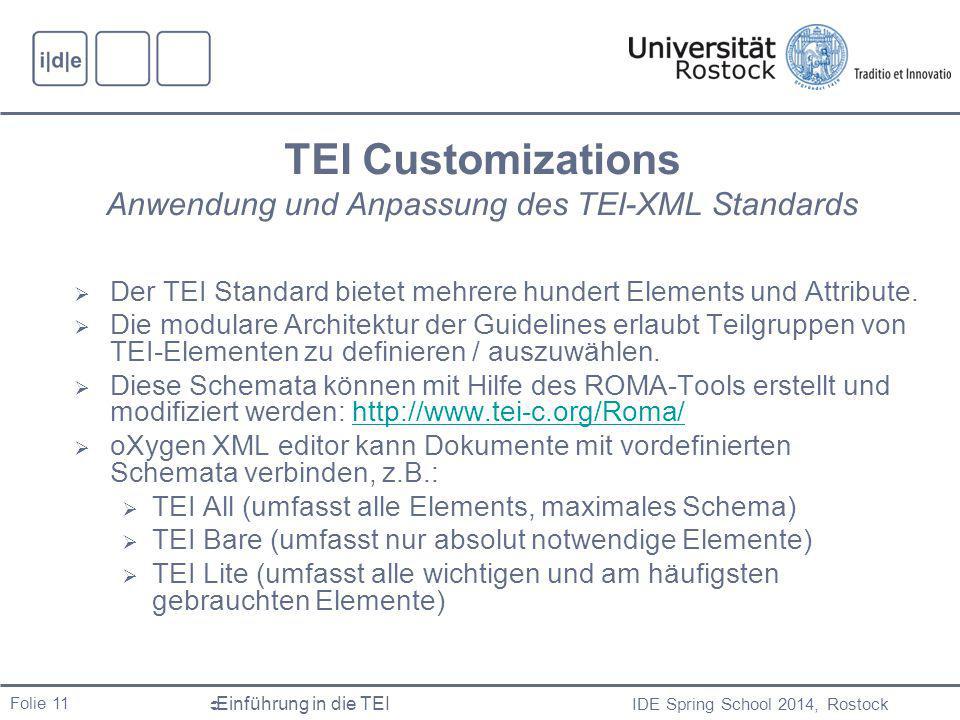TEI Customizations Anwendung und Anpassung des TEI-XML Standards