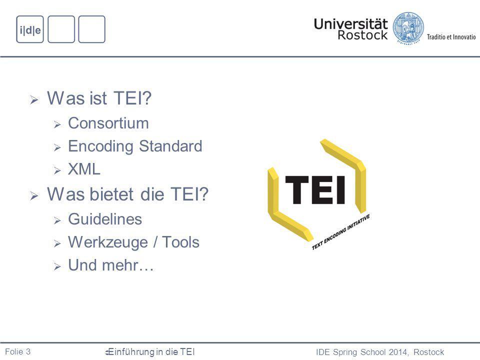 Was ist TEI Was bietet die TEI Consortium Encoding Standard XML
