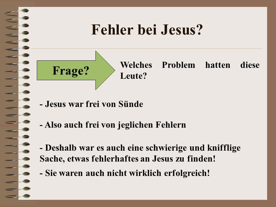 Fehler bei Jesus Frage Welches Problem hatten diese Leute