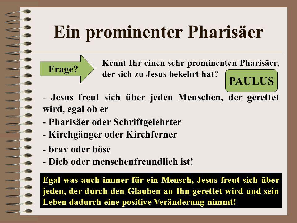 Ein prominenter Pharisäer