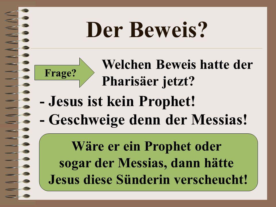 Der Beweis - Jesus ist kein Prophet! - Geschweige denn der Messias!