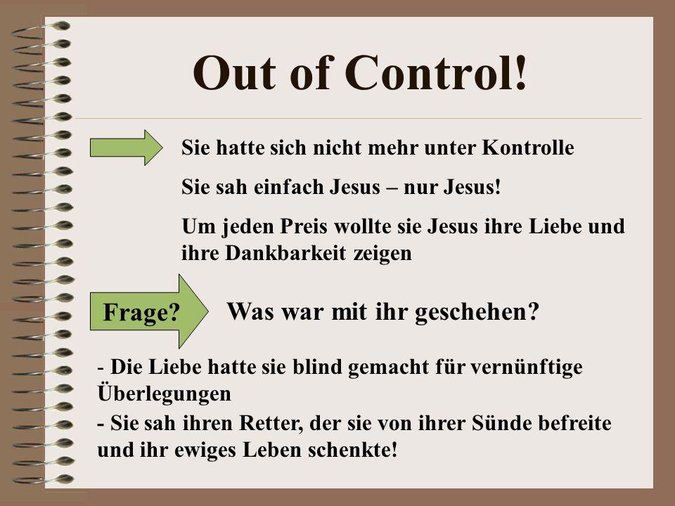 Out of Control! Frage Was war mit ihr geschehen