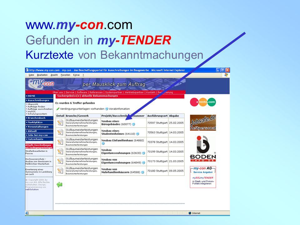 www.my-con.com Gefunden in my-TENDER Kurztexte von Bekanntmachungen