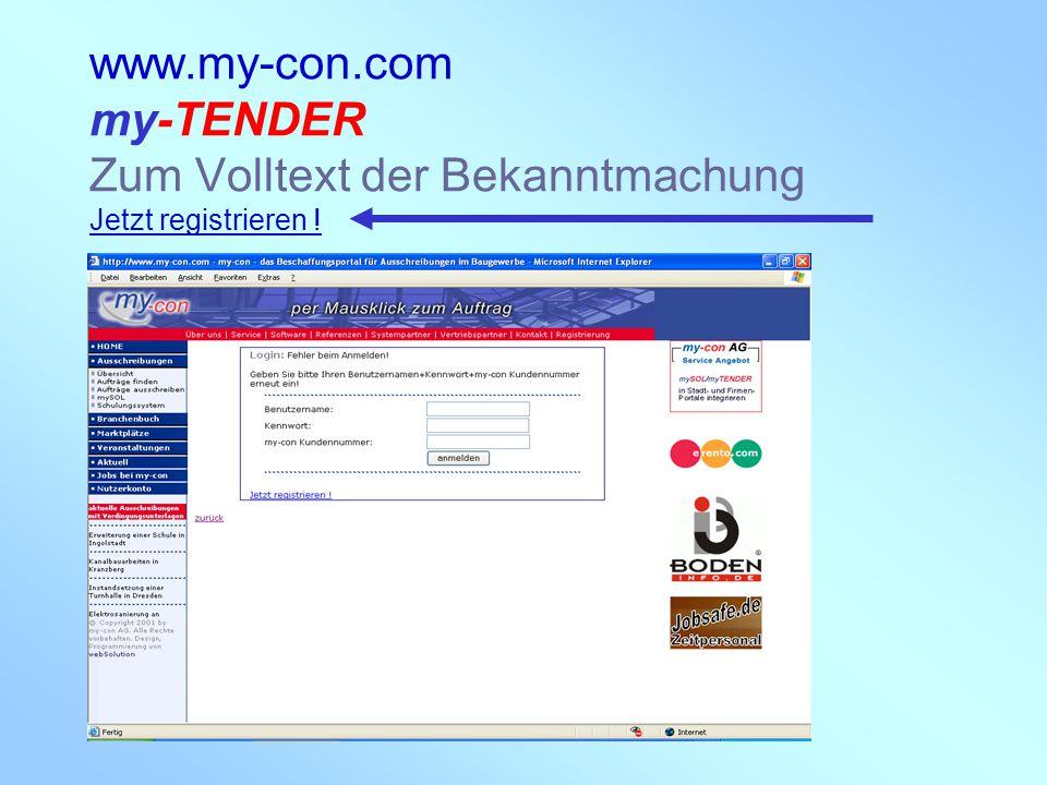 www.my-con.com my-TENDER Zum Volltext der Bekanntmachung Jetzt registrieren !