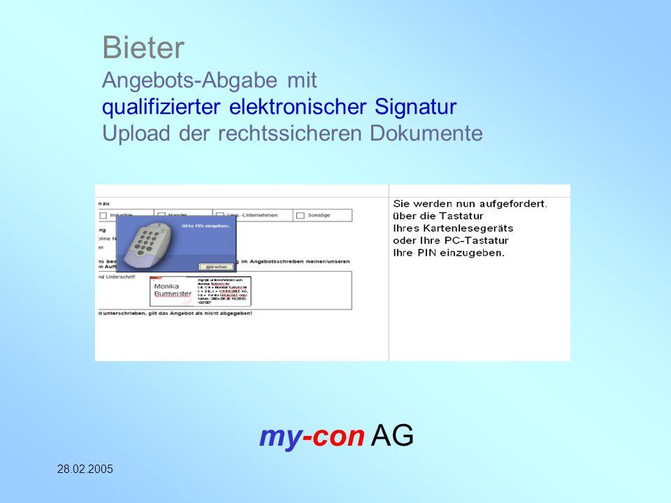 Bieter Angebots-Abgabe mit qualifizierter elektronischer Signatur Upload der rechtssicheren Dokumente