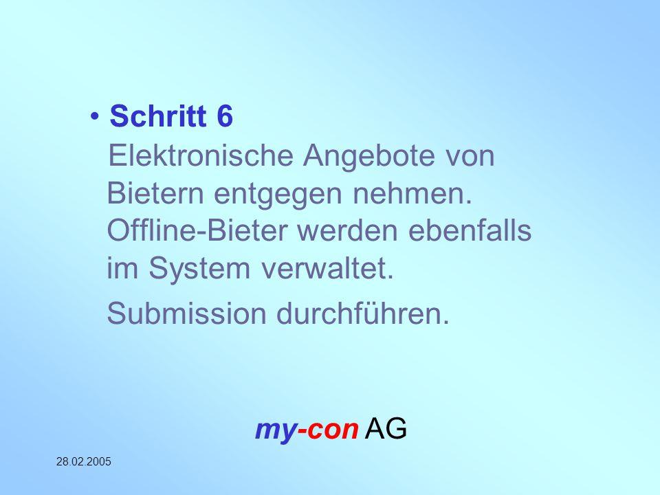Schritt 6 Elektronische Angebote von Bietern entgegen nehmen