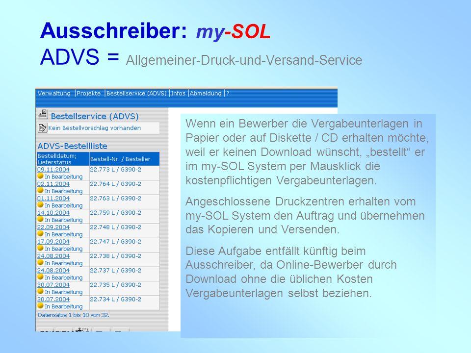 Ausschreiber: my-SOL ADVS = Allgemeiner-Druck-und-Versand-Service