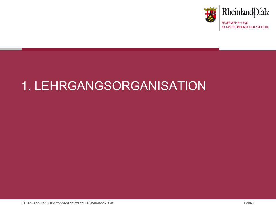 1. Lehrgangsorganisation