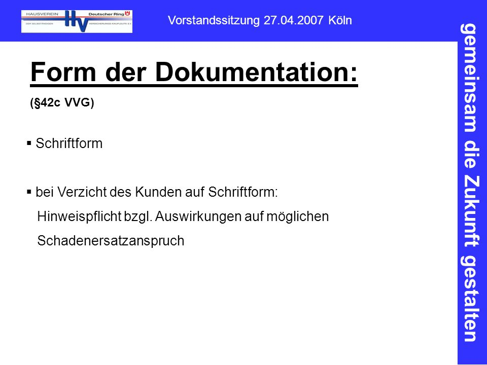 Form der Dokumentation:
