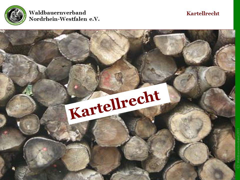 Bewertung/Stand Rundholzvermarktung Baden Württemberg - Sicht BkartA: