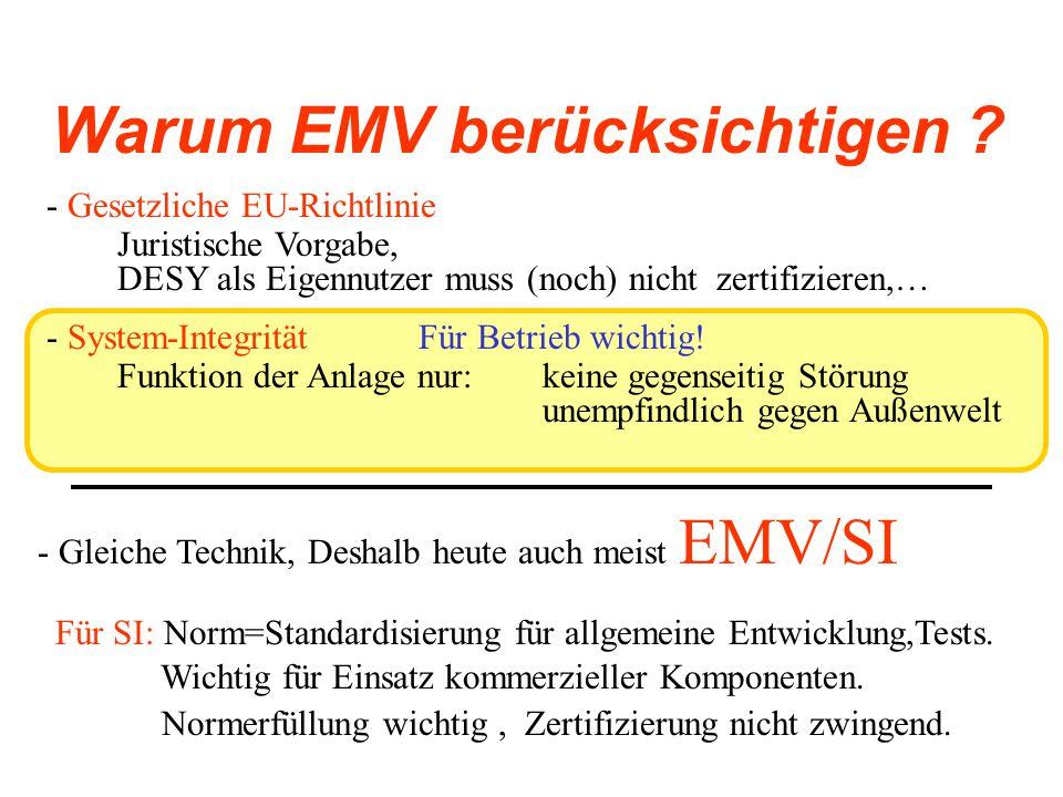 Warum EMV berücksichtigen