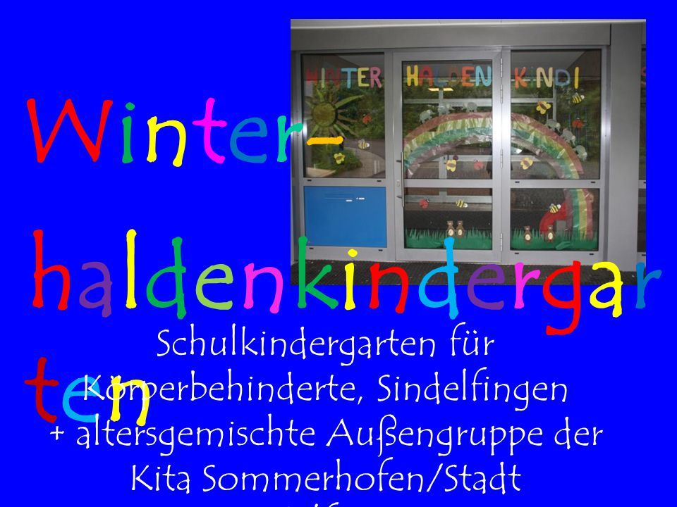 Winter- haldenkindergarten
