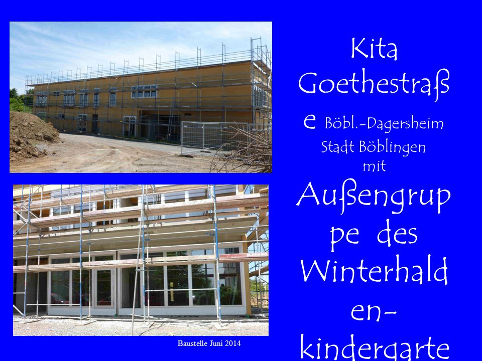 Außengruppe des Winterhalden-kindergartens
