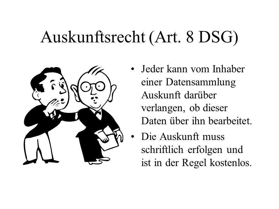 Auskunftsrecht (Art. 8 DSG)