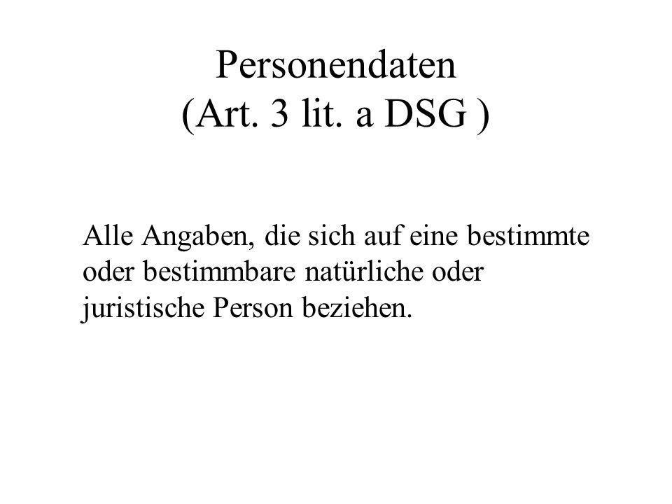 Personendaten (Art. 3 lit. a DSG )