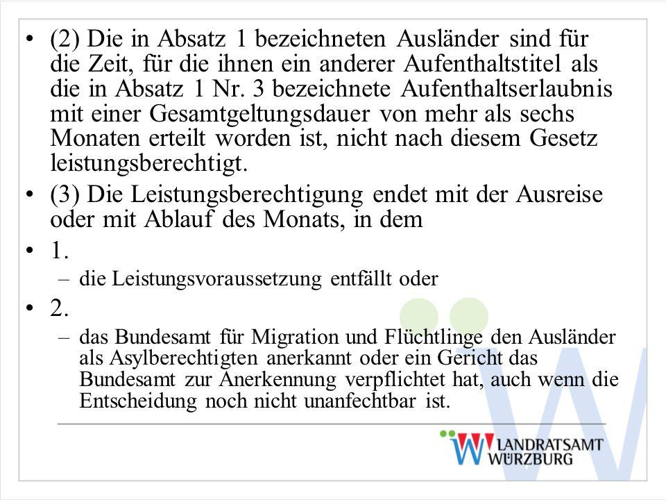 (2) Die in Absatz 1 bezeichneten Ausländer sind für die Zeit, für die ihnen ein anderer Aufenthaltstitel als die in Absatz 1 Nr. 3 bezeichnete Aufenthaltserlaubnis mit einer Gesamtgeltungsdauer von mehr als sechs Monaten erteilt worden ist, nicht nach diesem Gesetz leistungsberechtigt.