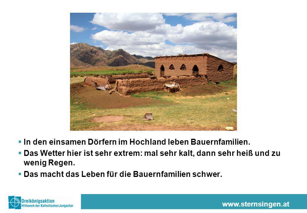 In den einsamen Dörfern im Hochland leben Bauernfamilien.