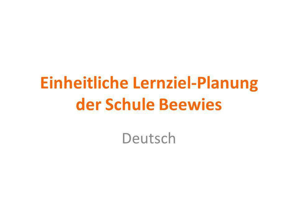 Einheitliche Lernziel-Planung der Schule Beewies
