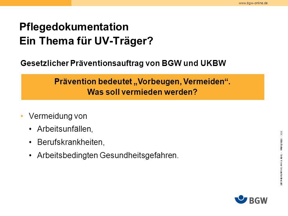 Pflegedokumentation Ein Thema für UV-Träger
