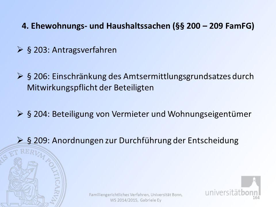 4. Ehewohnungs- und Haushaltssachen (§§ 200 – 209 FamFG)