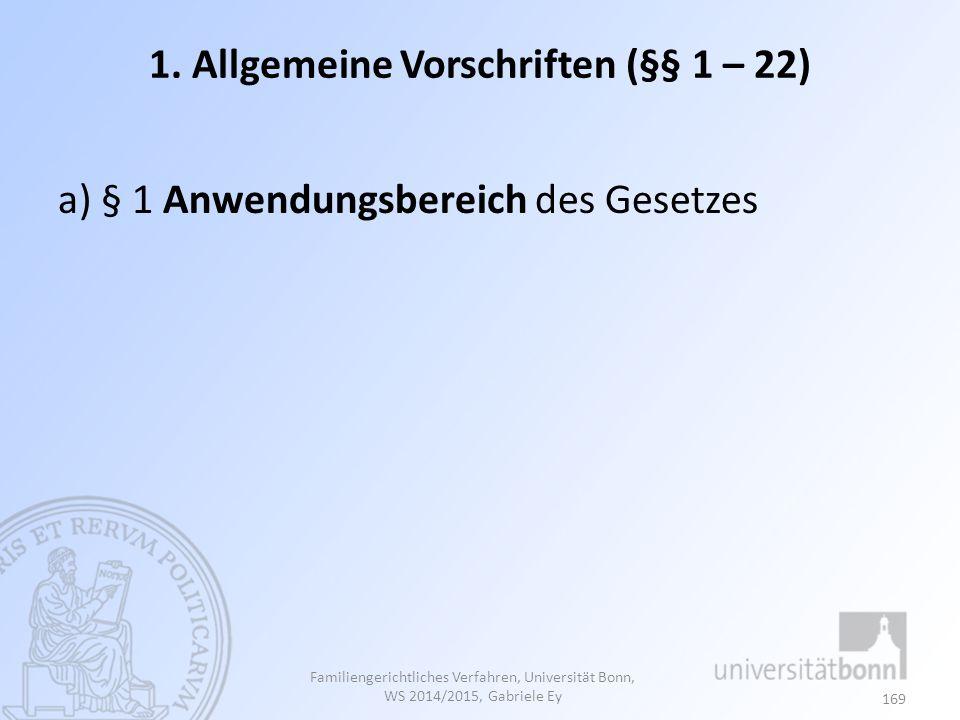 1. Allgemeine Vorschriften (§§ 1 – 22)