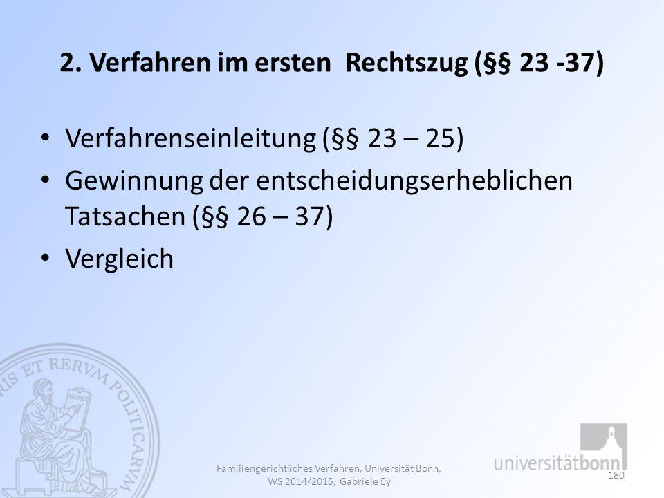 2. Verfahren im ersten Rechtszug (§§ 23 -37)